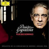 Pasi&oacute;n Espa&ntilde;ola / Pl&aacute;cido Domingo, Miguel Roa, et al