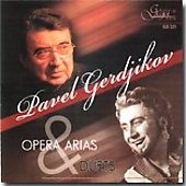 Opera Arias and Duets - Pergolesi, Verdi, Pipkov, Borodin, et al / Pavel Gerdjikov, et al