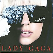 Lady Gaga: The Fame [Bonus Track]