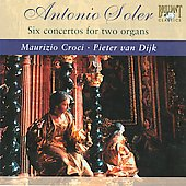 Soler: Six Concerti for 2 Organs / Maurizo Croci, Pieter van Dijk
