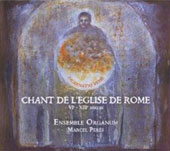 Chants de l'&Eacute;glise de Rome - Incarnatio Verbi / Marcel P&eacute;r&egrave;s, Ensemble Organum