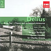 Gemini - Delius: Brigg Fair, Choral & Orchestral Miniatures / Barbirolli, Handley, Groves, et al