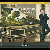 A French Collection - Marchand, Duphly, Couperin, Balbastre, Corrette, Royer / Sempé, Kennedy