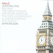 Ireland: A London Overture / Wilson, Halle Orchestra