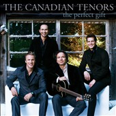 The Canadian Tenors: The Perfect Gift *