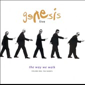 Genesis (U.K. Band): Genesis Live: The Way We Walk, Vol. 1 (The Shorts)