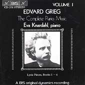 Grieg: Complete Piano Music Vol 1 / Eva Knardahl