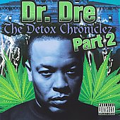 Dr. Dre: The Detox Chroniclez, Vol. 2 [PA]
