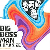 Big Boss Man: Humanize