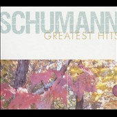 Schumann Greatest Hits