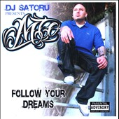 MTO: Follow Your Dreams [PA]