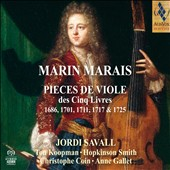 Marin Marais: Pieces de Viole des Cinq Livres 1686, 1701, 1711, 1717 & 1725