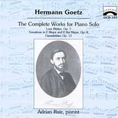 Goetz: The Complete Works for Piano Solo / Adrian Ruiz
