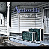 Amissville: Take Me Back [Digipak]