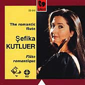 The Romantic Flute / Sefika Kutluer