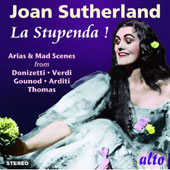 La Stupenda! Arias & Mad Scenes from Verdi, Gounod, Arditi, Thomas / Joan Sutherland
