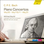 C.P.E. Bach: Piano Concertos / Michael Rische, piano