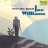 Joe Williams (Vocals): Feel the Spirit