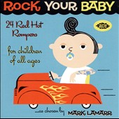 Various Artists: Rock Your Baby: Red Hot Rompers for Children of All Ages