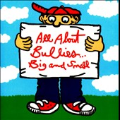 Various Artists: All About Bullies...Big and Small