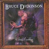 Bruce Dickinson (Iron Maiden): The Chemical Wedding [Bonus Tracks]