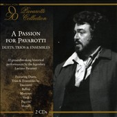 A Passion for Pavarotti: Duets & Trios & Ensembles
