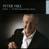 Bach: The Well-Tempered Clavier, Book II / Peter Hill, piano