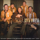 Buck Owens: Tall Dark Stranger [Box]