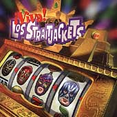 Los Straitjackets: !Viva! Los Straitjackets