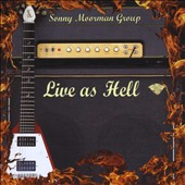 Sonny Moorman/Sonny Moorman Group: Live as Hell
