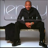 Lenny Williams (Vocals): Still in the Game *