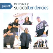 Suicidal Tendencies: Playlist: The Very Best of Suicidal Tendencies [Clean]
