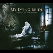 My Dying Bride: A  Map of All Our Failures