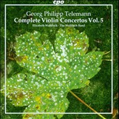 Telemann: Complete Violin Concertos, Vol. 5 / Elizabeth Wallfisch, The Wallfisch Band