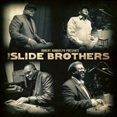 The Slide Brothers: Robert Randolph Presents: The Slide Brothers