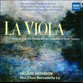 La Viola: Music for Viola and Piano by Women Composers of the 20th Century / Clarke, Decruck, Fuchs, Harison et al.  / Hillary Herndon, viola