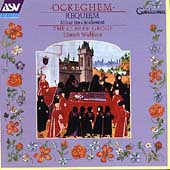 Ockeghem: Requiem, etc / Wickham, Clerks' Group