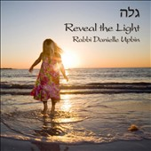Danielle Upbin: Reveal the Light