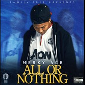 Merky Ace: All Or Nothing [PA] *