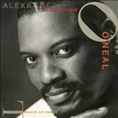Alexander O'Neal: Love Makes No Sense [+ Bonus Disc]