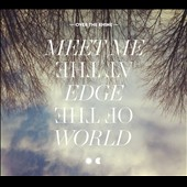 Over the Rhine: Meet Me at the Edge of the World [Digipak]