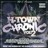 Lil C: H-Town Chronic, Vol. 2 [PA]