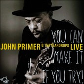 John Primer: You Can Make It If You Try!