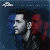 Andy Grammer: Magazines or Novels [8/5]