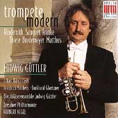 Trumpet Modern - Hindemith, Sauguet, et al / G&#252;ttler, et al