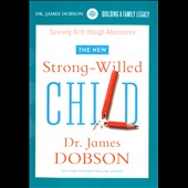 James Dobson: Strong-Willed Child