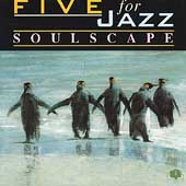 Five for Jazz: Soulscape