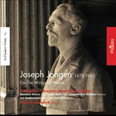 Joseph Jongen (1873-1953): On the Wings of Winds - Rhapsodie, Op. 70 for wind quintet & piano; Lied for horn & piano; Deux Pieces, Op. 98; Danse lente, Op. 54 /Hans Ryckelynck, piano