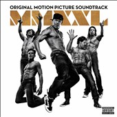 Various Artists: Magic Mike XXL [Original Motion Picture Soundtrack]