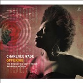 Charenée Wade: Offering: The Music of Gil Scott-Heron and Brian Jackson